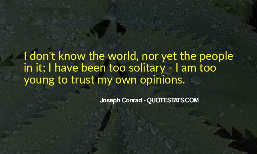 Joseph Conrad Quotes #1260564