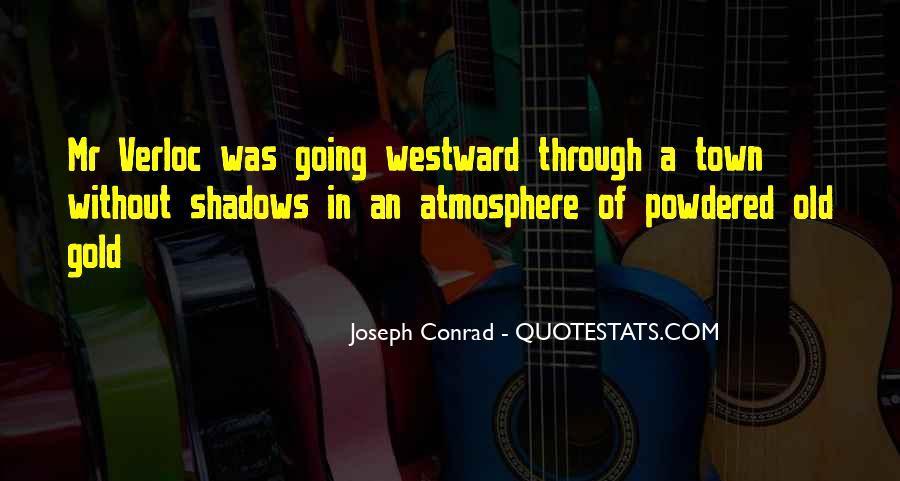 Joseph Conrad Quotes #317824