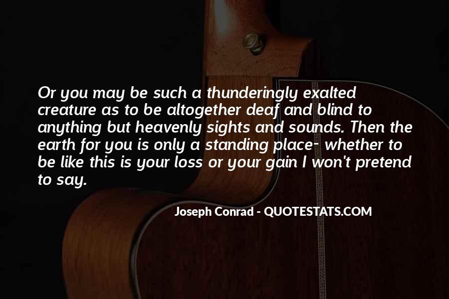 Joseph Conrad Quotes #388551