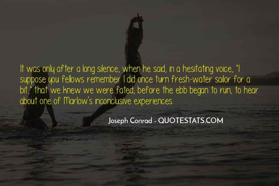 Joseph Conrad Quotes #521352