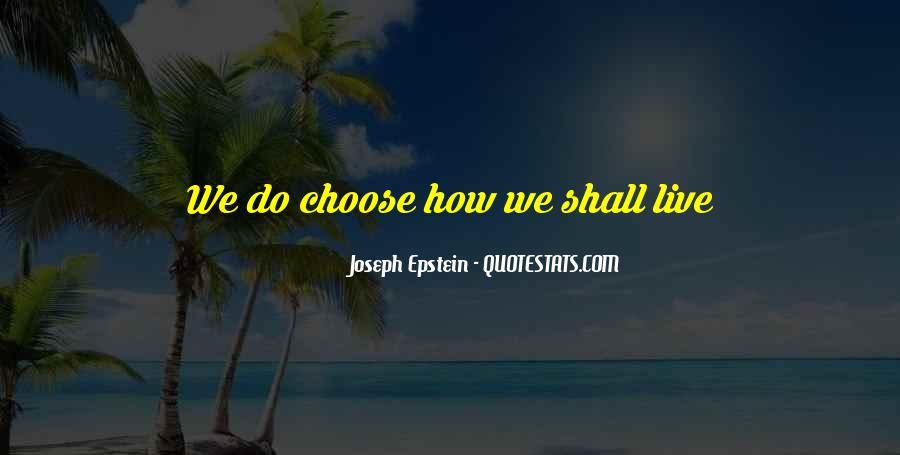 Joseph Epstein Quotes #121011