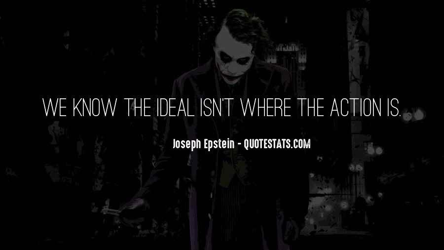 Joseph Epstein Quotes #1375162