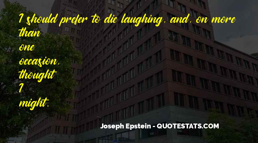 Joseph Epstein Quotes #1485613