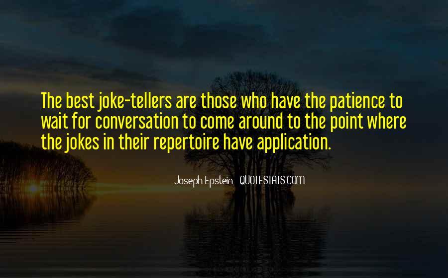 Joseph Epstein Quotes #293143