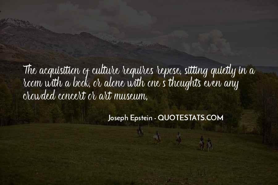 Joseph Epstein Quotes #293238