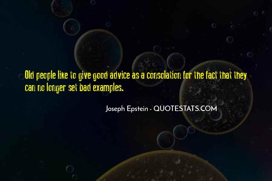 Joseph Epstein Quotes #311969