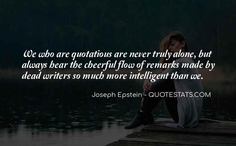Joseph Epstein Quotes #406552