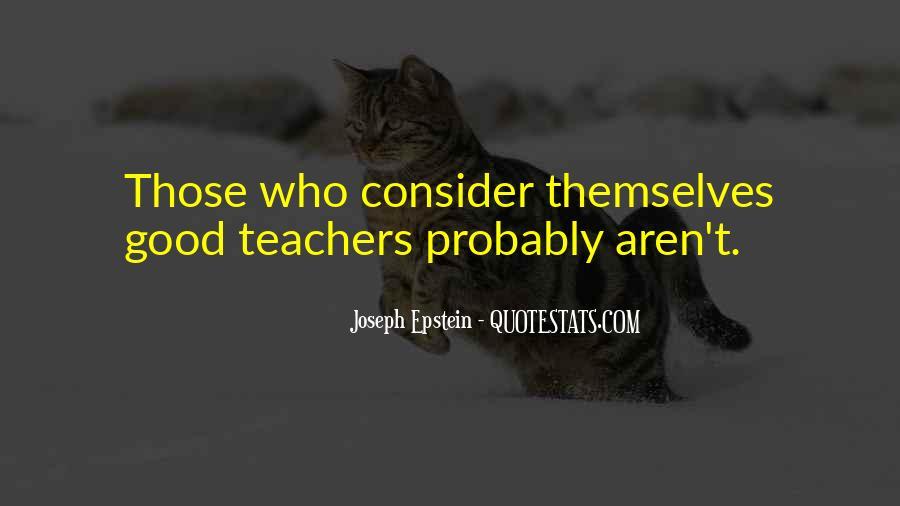 Joseph Epstein Quotes #432517
