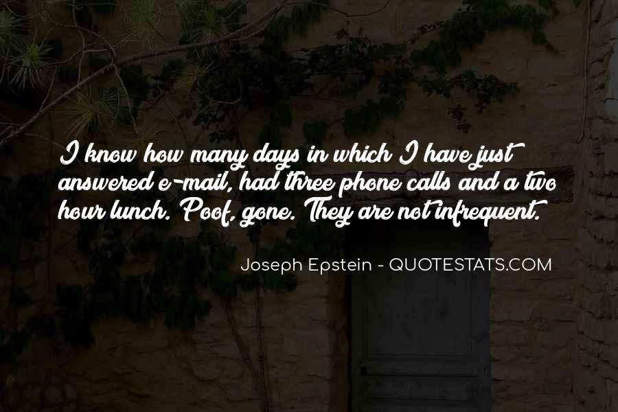 Joseph Epstein Quotes #875386
