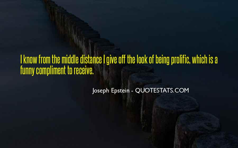 Joseph Epstein Quotes #949623