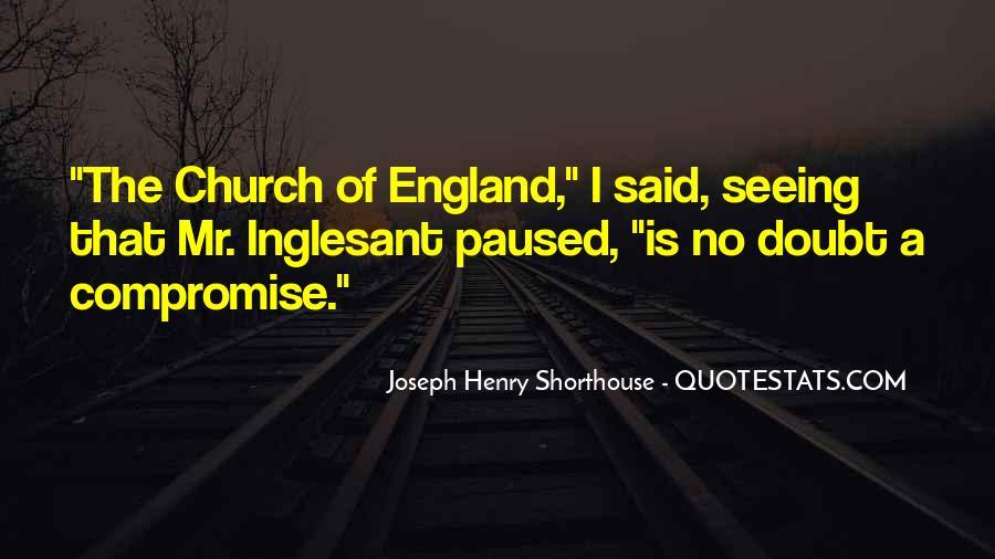 Joseph Henry Shorthouse Quotes #41036