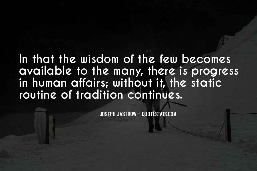 Joseph Jastrow Quotes #568449