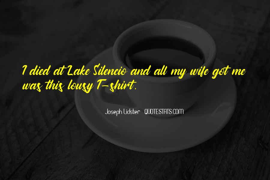 Joseph Lidster Quotes #833752