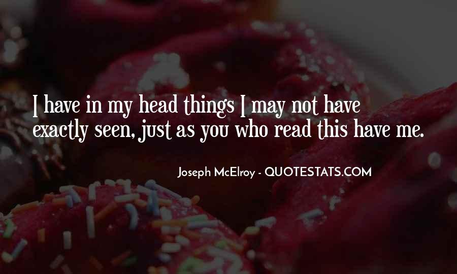 Joseph McElroy Quotes #1225827