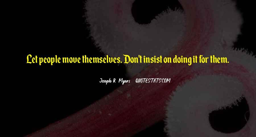 Joseph R. Myers Quotes #1497122