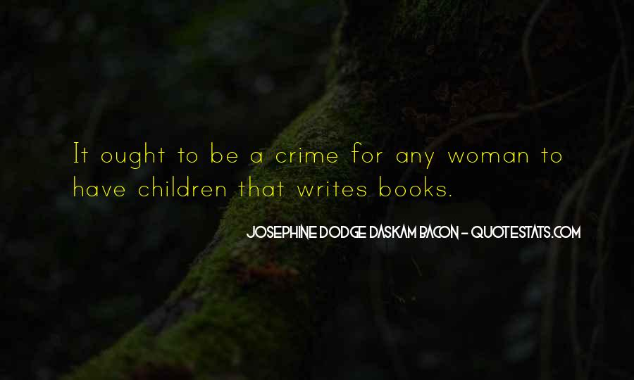 Josephine Dodge Daskam Bacon Quotes #1692541