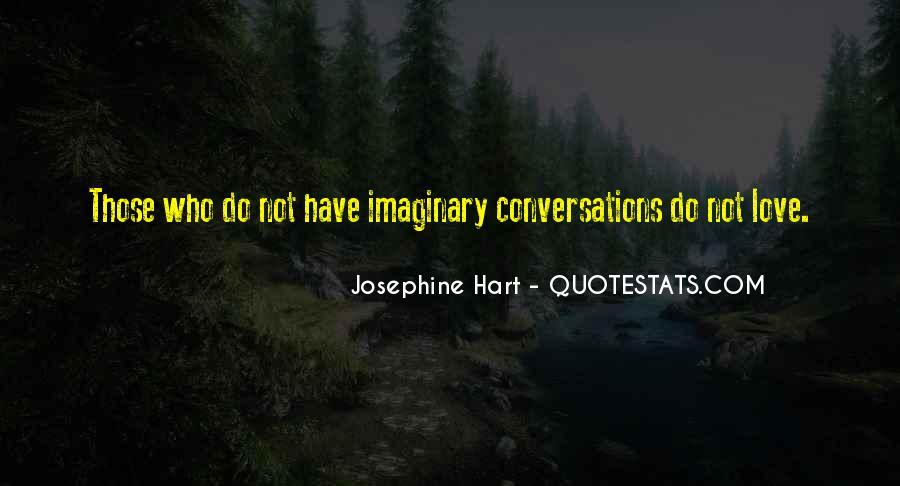 Josephine Hart Quotes #1081939