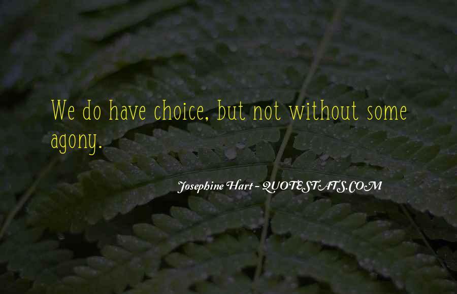 Josephine Hart Quotes #1515981