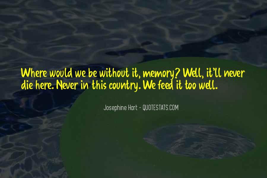 Josephine Hart Quotes #1657579