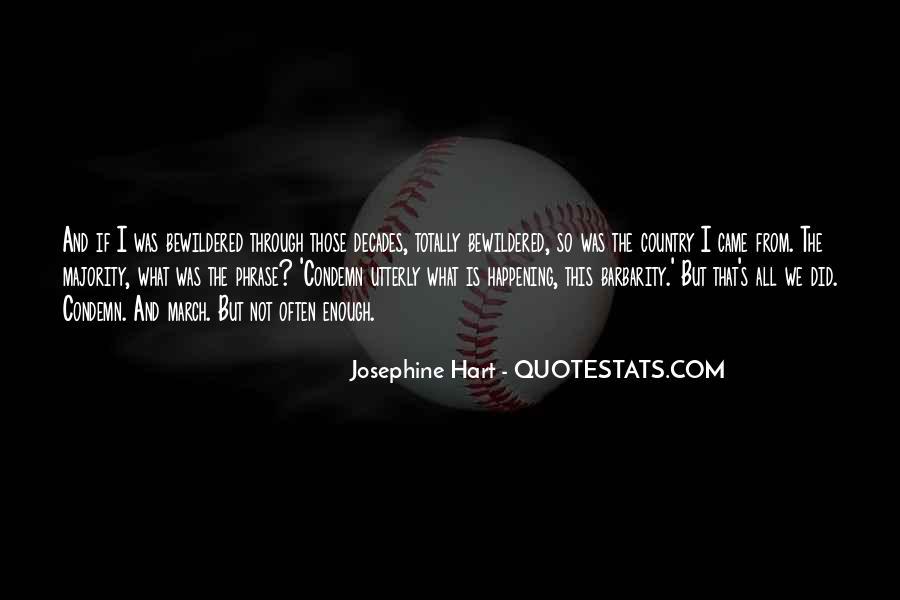 Josephine Hart Quotes #227634