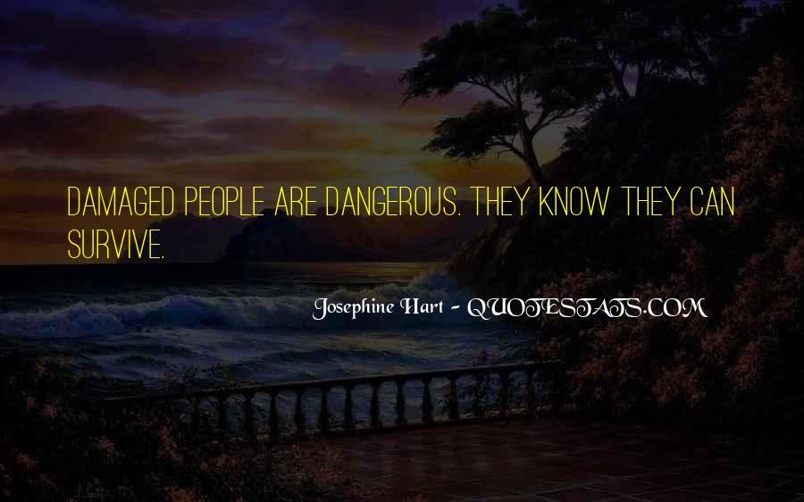 Josephine Hart Quotes #571603