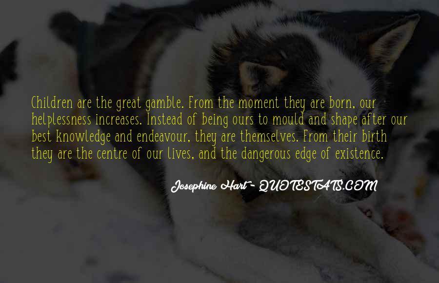 Josephine Hart Quotes #718095