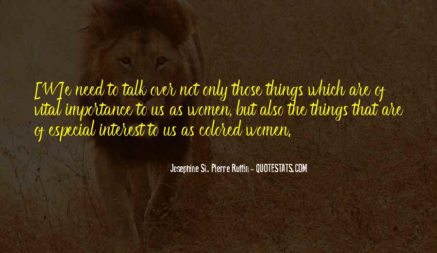 Josephine St. Pierre Ruffin Quotes #1287451