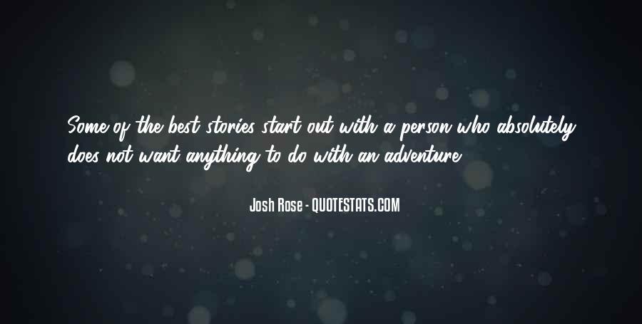 Josh Rose Quotes #590877