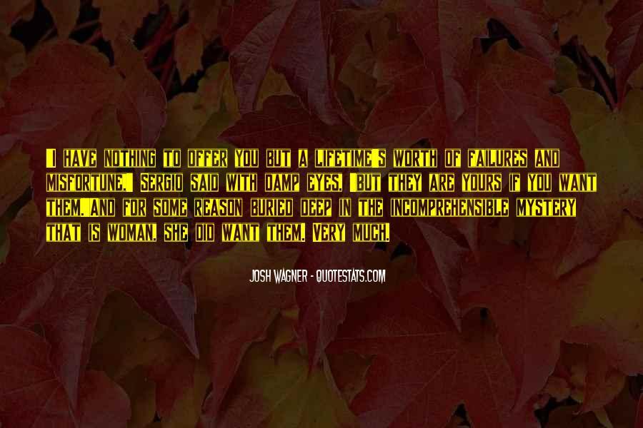 Josh Wagner Quotes #1650834