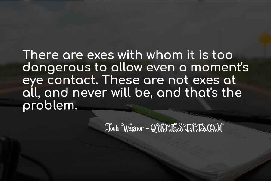 Josh Wagner Quotes #1803843
