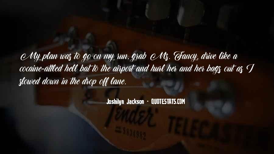 Joshilyn Jackson Quotes #355187