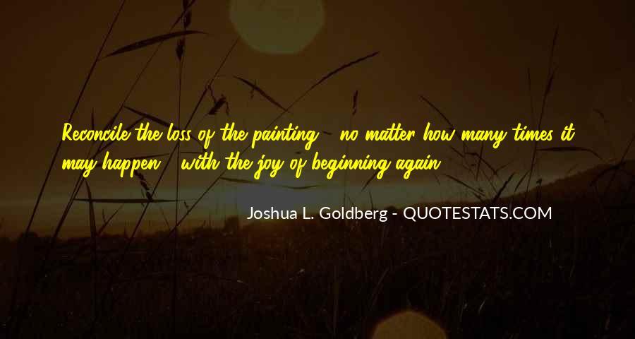 Joshua L. Goldberg Quotes #948189