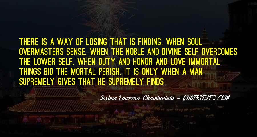 Joshua Lawrence Chamberlain Quotes #1475237