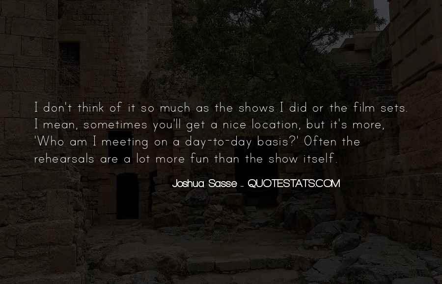 Joshua Sasse Quotes #1356886