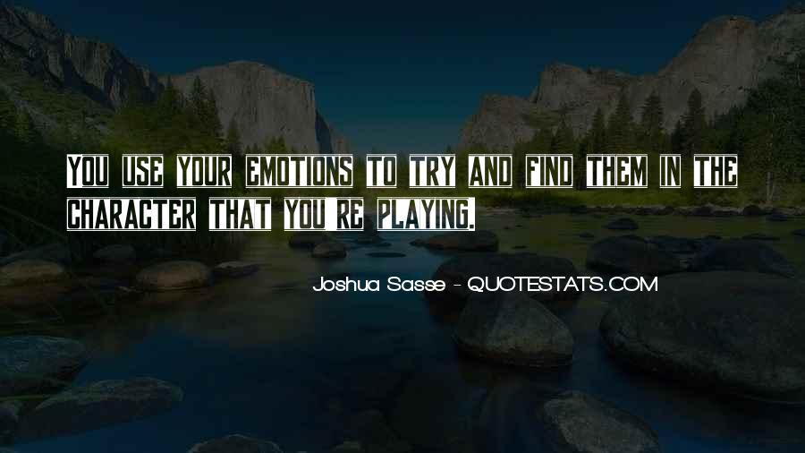 Joshua Sasse Quotes #853236