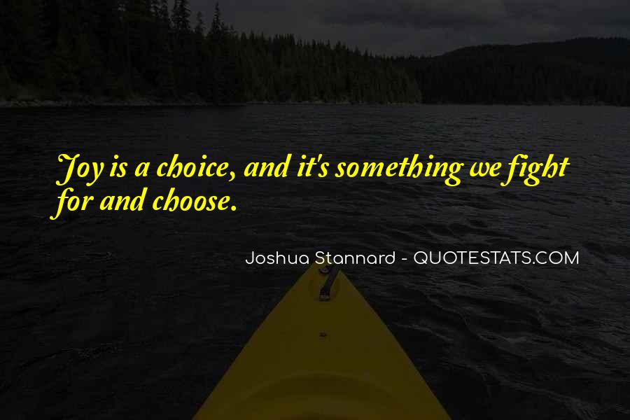 Joshua Stannard Quotes #694058