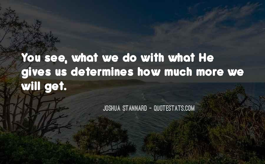 Joshua Stannard Quotes #765913
