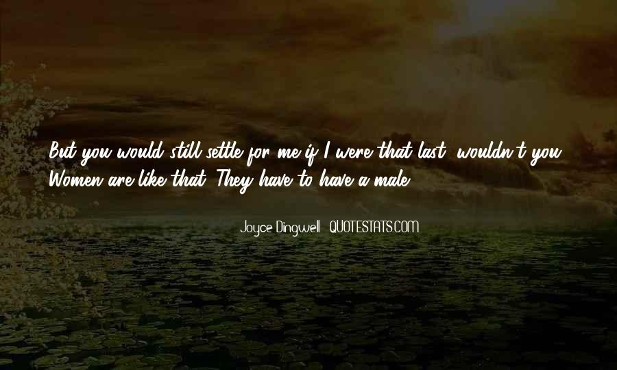 Joyce Dingwell Quotes #920099