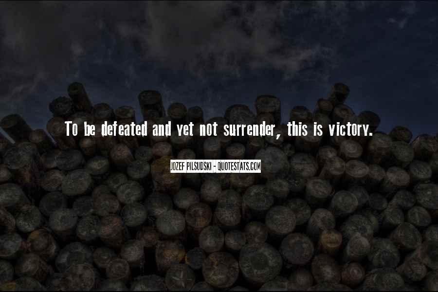 Jozef Pilsudski Quotes #1394500