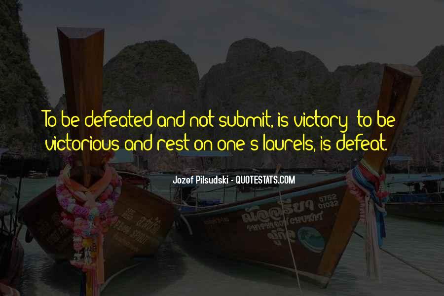 Jozef Pilsudski Quotes #693019