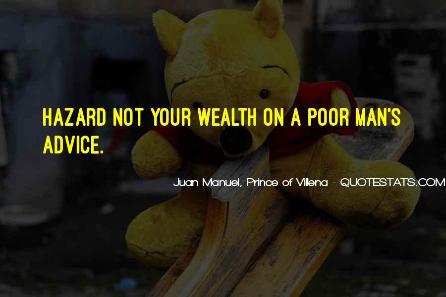 Juan Manuel, Prince Of Villena Quotes #1776265