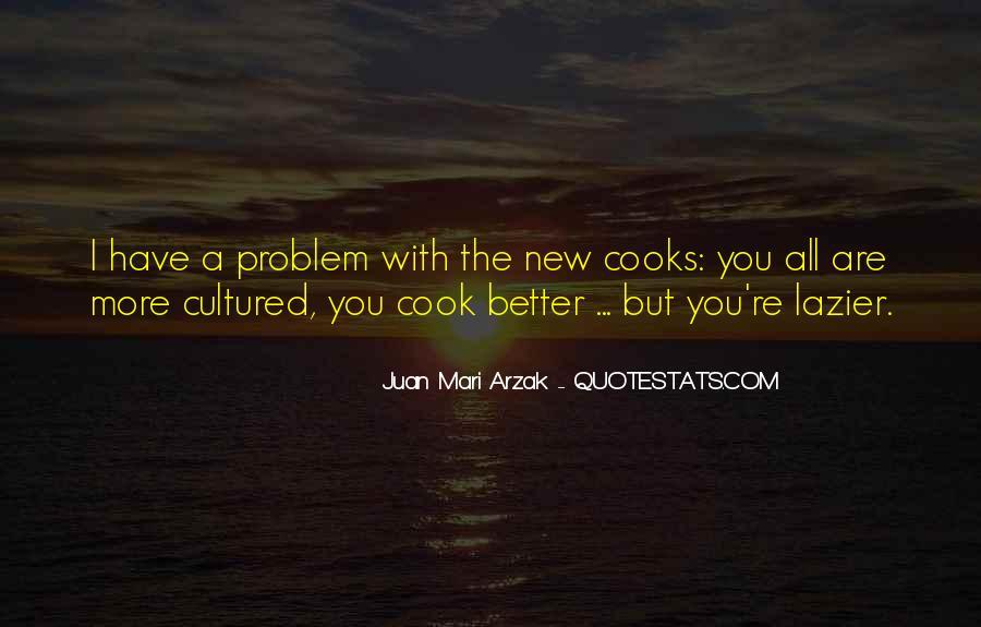 Juan Mari Arzak Quotes #91764