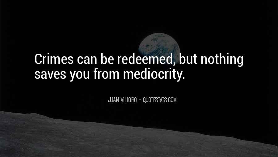 Juan Villoro Quotes #1852797
