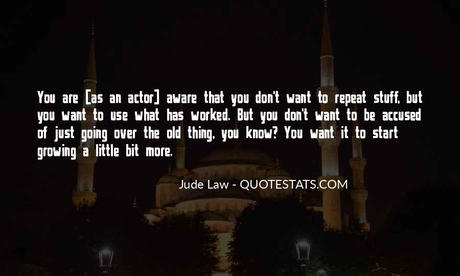 Jude Law Quotes #1107016