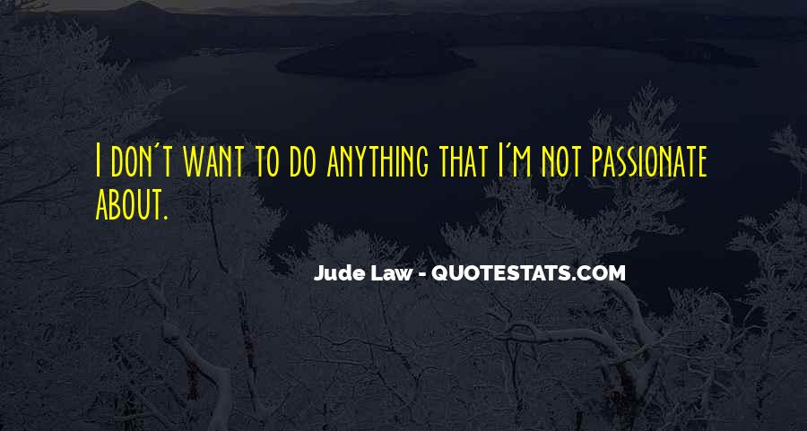 Jude Law Quotes #1268875