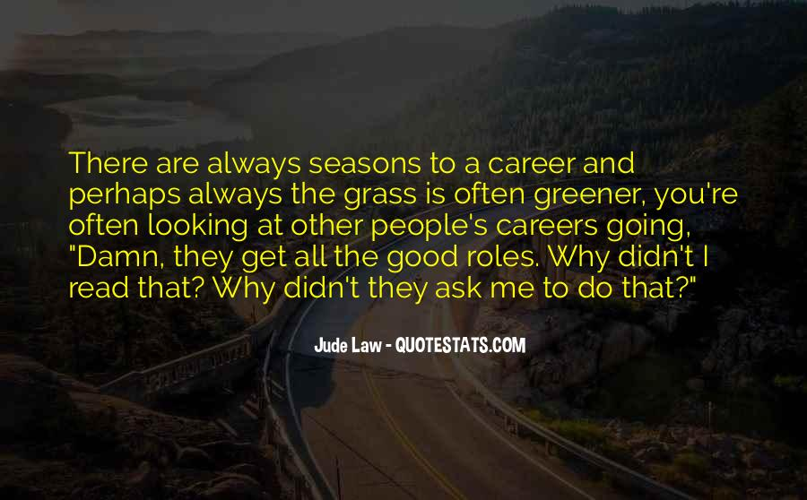 Jude Law Quotes #1408067