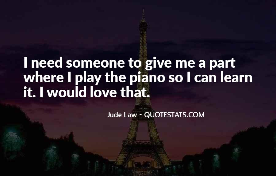 Jude Law Quotes #1552544