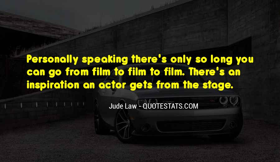 Jude Law Quotes #1712865