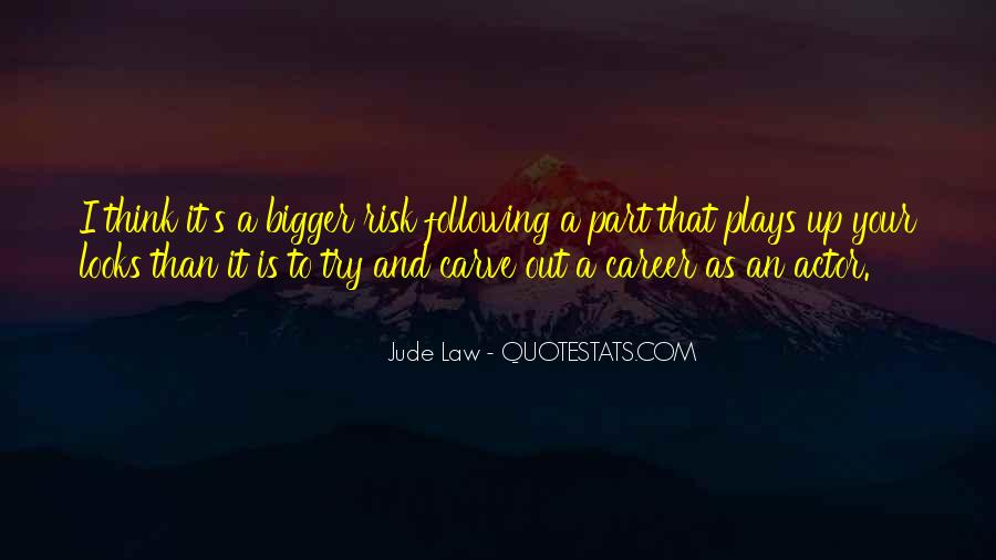 Jude Law Quotes #653369