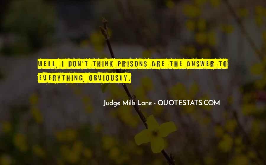 Judge Mills Lane Quotes #1660082